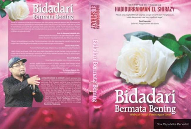 Novel Bidadari Bermata Bening Mengajarkan Cinta yang Menjaga Kesuciannya