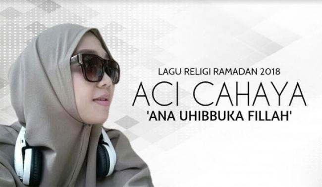 Lagu 'Ana Uhibbuka Fillah' Gubahan Aci Cahaya Penyanyi Asal Pekanbaru Dilirik Netizen