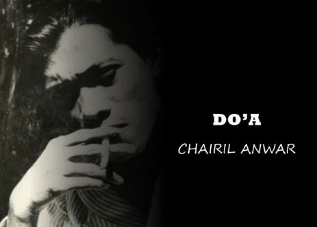Pesan yang Tersirat Dalam Puisi Do'a Chairil Anwar