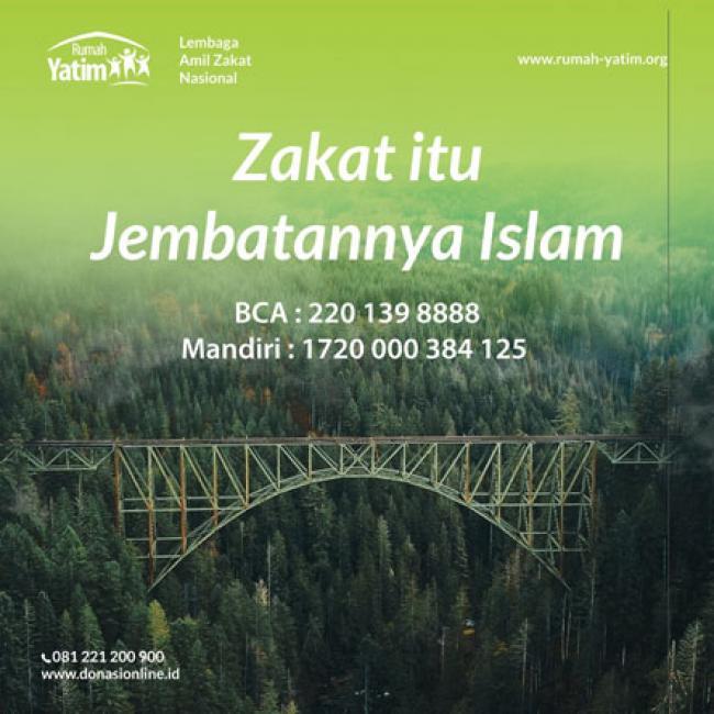 Zakat Itu Jembatannya Islam