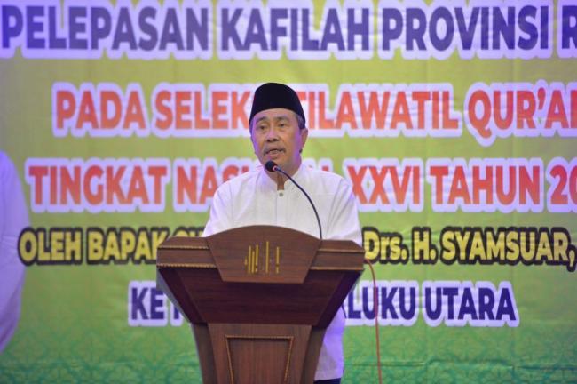 20 Orang Kafilah Riau Ikuti STQ-N ke XXVI, Ini pesan Gubernur Riau
