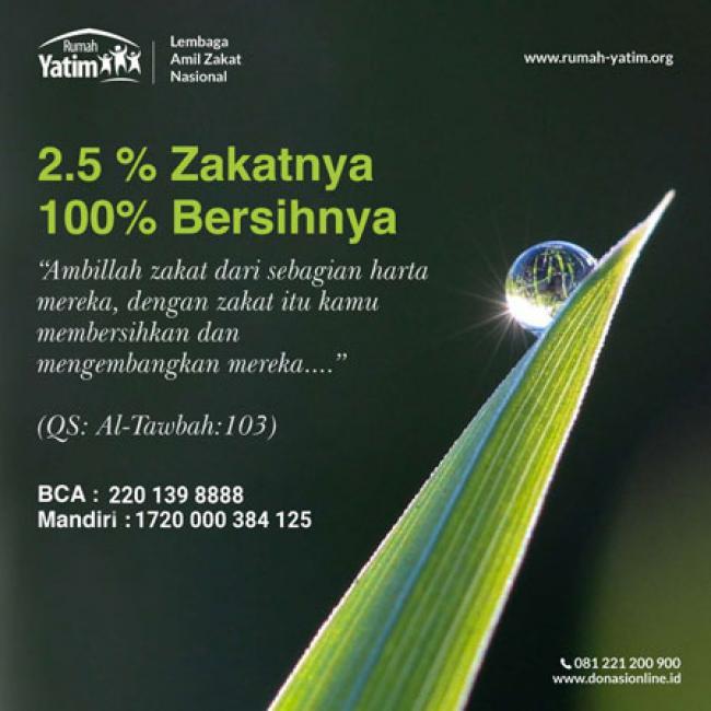 Zakat 2.5% Maka Raih Keberkahan dan Kebersihan Harta 100%.